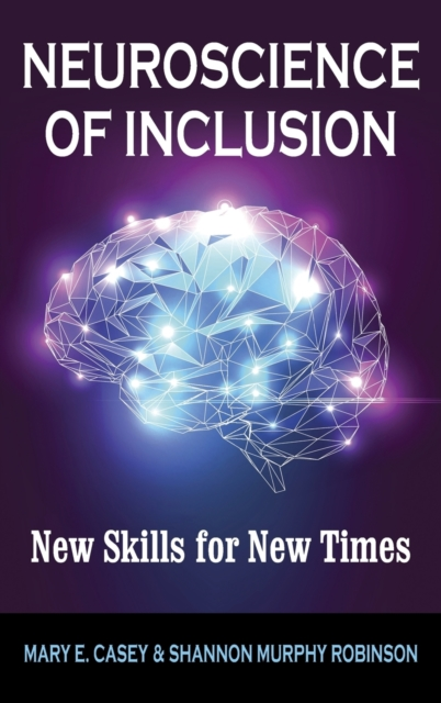Neuroscience of Inclusion