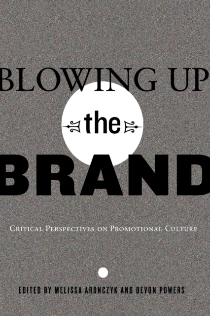 Blowing Up the Brand