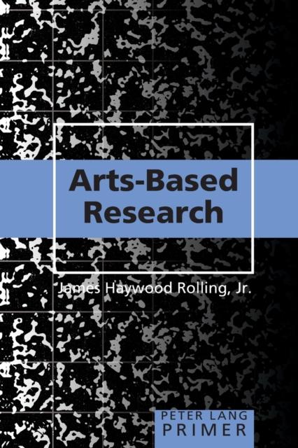Arts-Based Research Primer