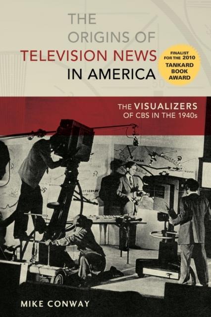 Origins of Television News in America