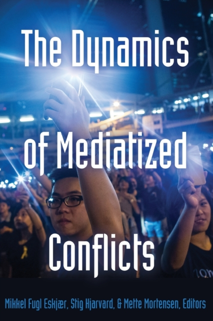Dynamics of Mediatized Conflicts