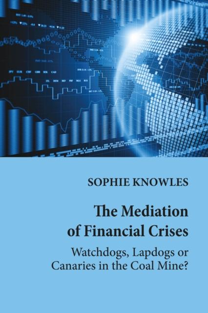 Mediation of Financial Crises