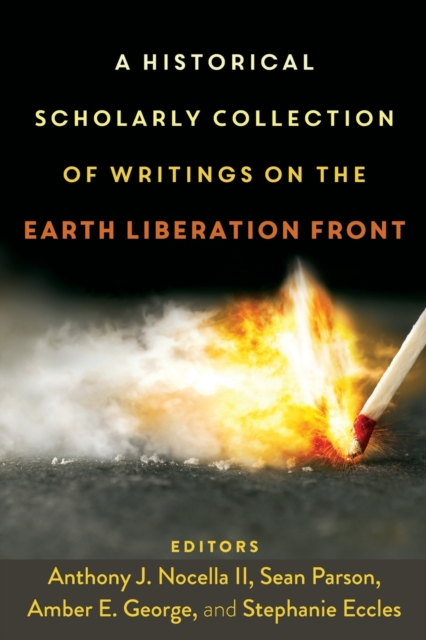 Historical Scholarly Collection of Writings on the Earth Liberation Front