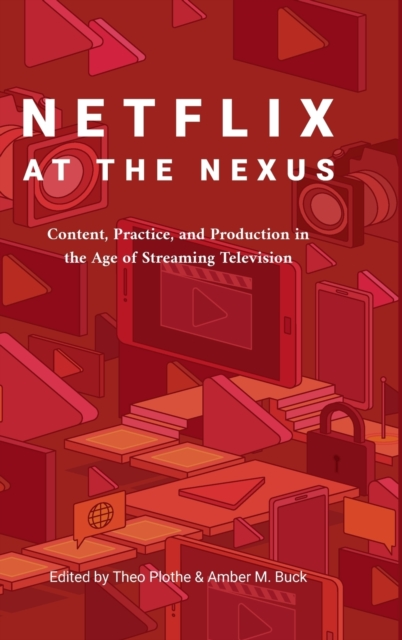 Netflix at the Nexus