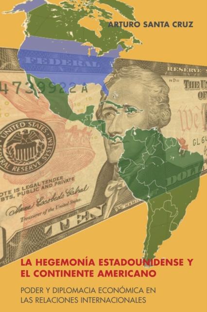 Hegemonia Estadounidense Y El Continente Americano