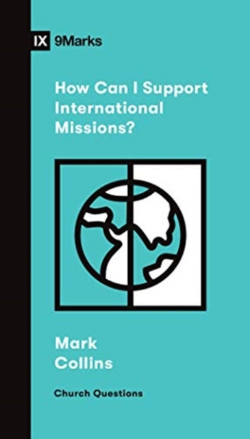 How Can I Support International Missions?