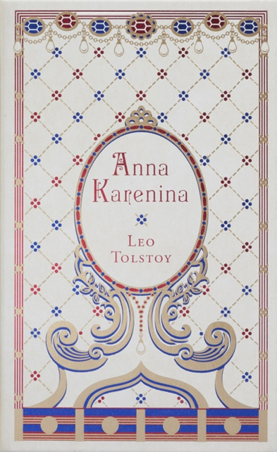 Anna Karenina (Barnes & Noble Leatherbound Classic Collection)