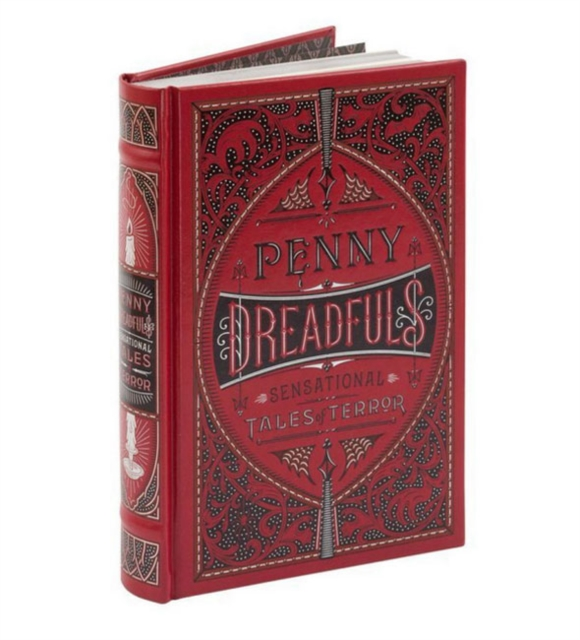 Penny Dreadfuls : Sensational Tales of Terror (Barnes & Noble Leatherbound Classic Collection)