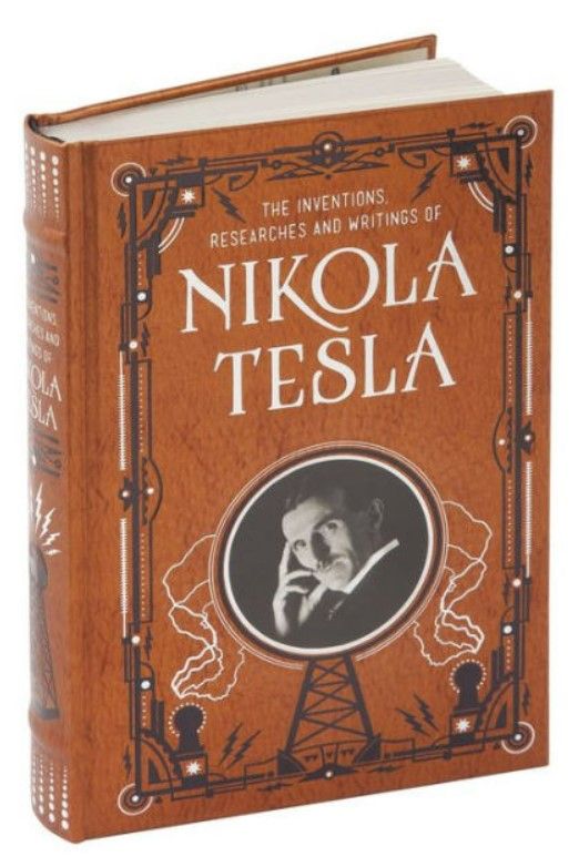 Inventions, Researches and Writings of Nikola Tesla (Barnes & Noble Leatherbound Classic Collection)