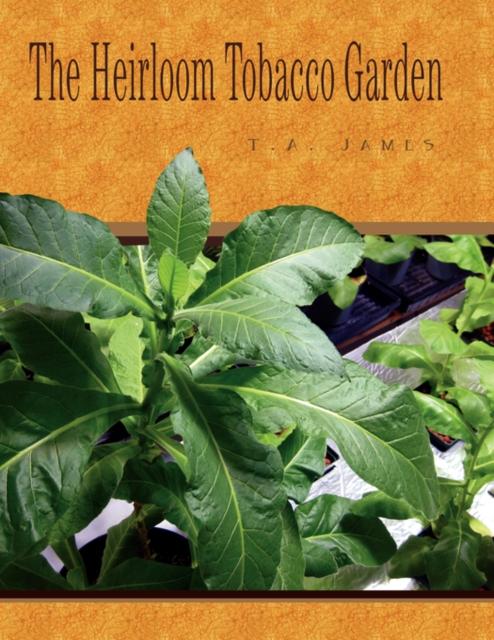 Heirloom Tobacco Garden