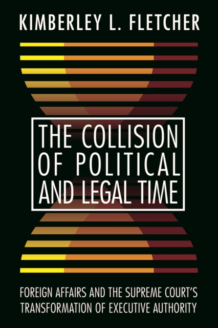 Collision of Political and Legal Time