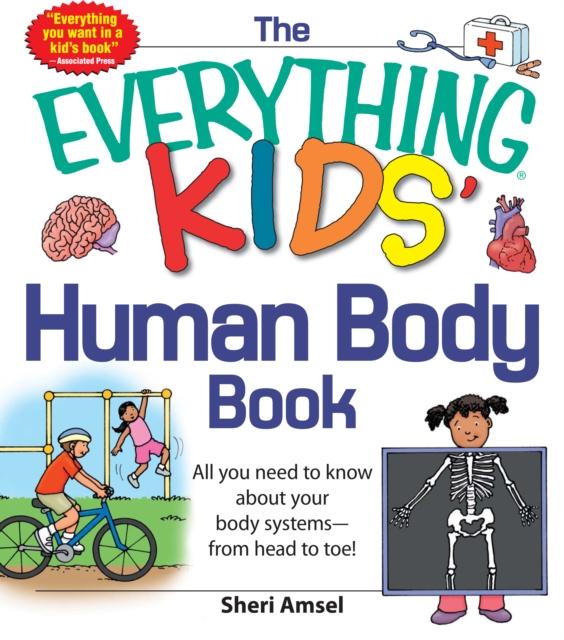 Everything KIDS' Human Body Book