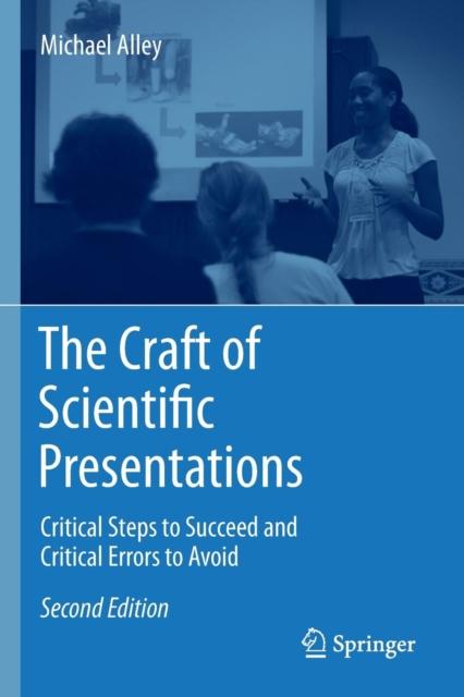 Craft of Scientific Presentations