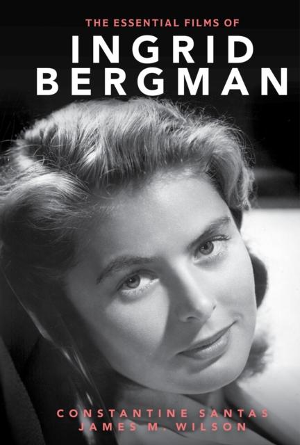 Essential Films of Ingrid Bergman