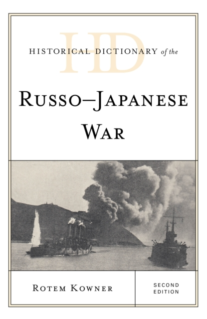 Historical Dictionary of the Russo-Japanese War