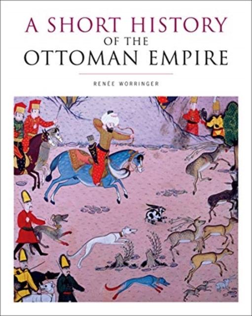 Short History of the Ottoman Empire