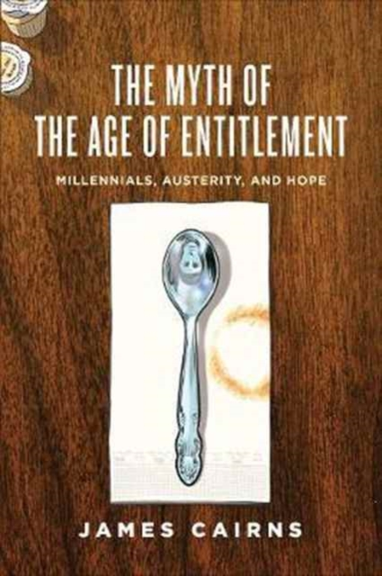 Myth of the Age of Entitlement