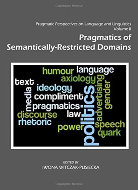 Pragmatic Perspectives on Language and Linguistics Volume II