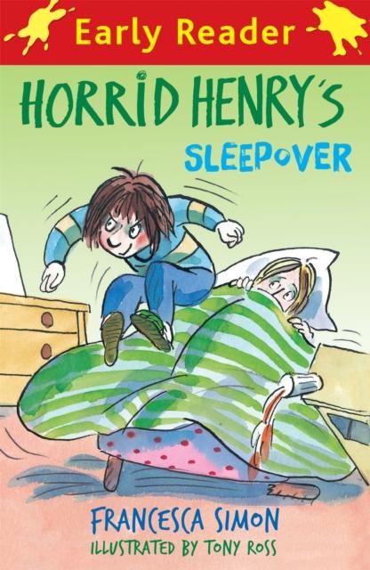 Horrid Henry Early Reader: Horrid Henry's Sleepover