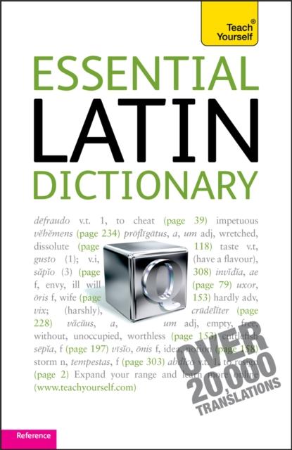 Essential Latin Dictionary: Teach Yourself