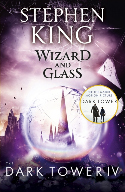 The Dark Tower IV: Wizard and Glass : (Volume 4)