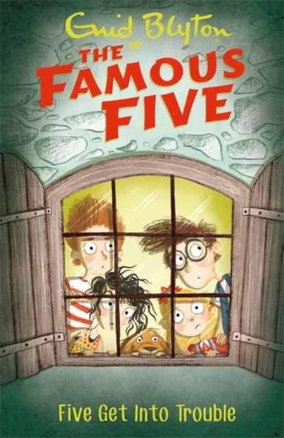Famous Five: Five Get Into Trouble