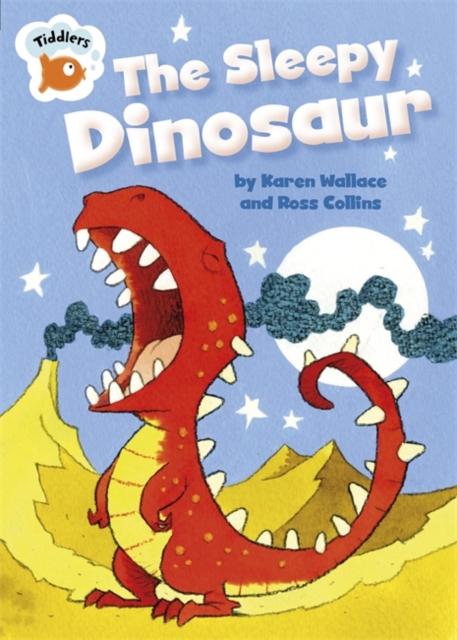 Tiddlers: The Sleepy Dinosaur