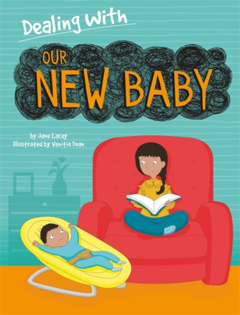Dealing With...: Our New Baby