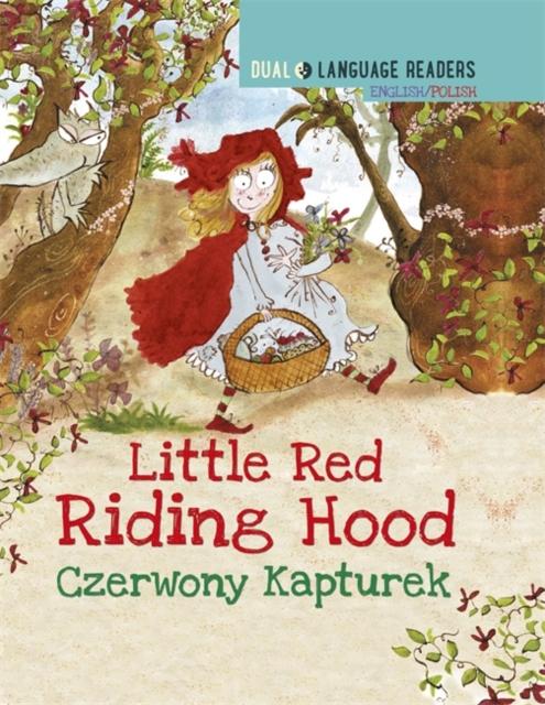Dual Language Readers: Little Red Riding Hood - English/Polish