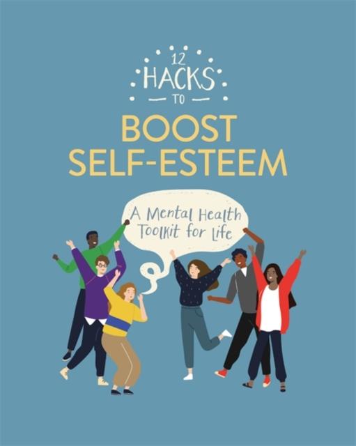 12 Hacks to Boost Self-esteem