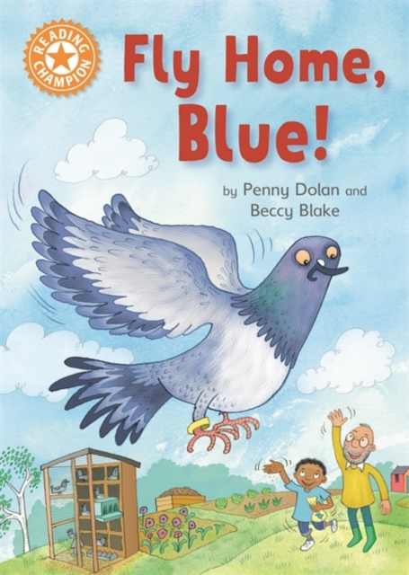 Reading Champion: Fly Home, Blue!