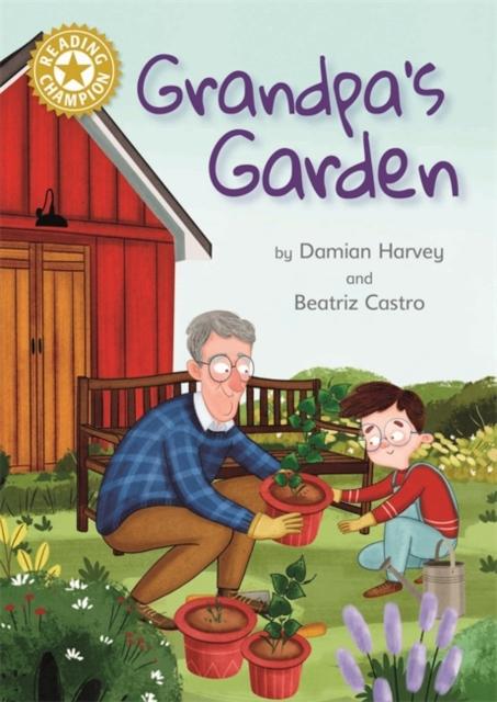 Reading Champion: Grandpa's Garden