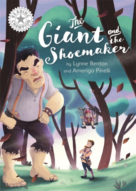 Reading Champion: The Giant and the Shoemaker
