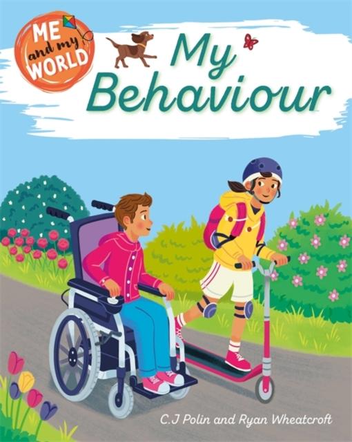 Me and My World: My Behaviour