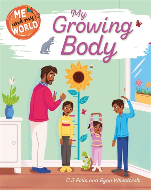 Me and My World: My Growing Body