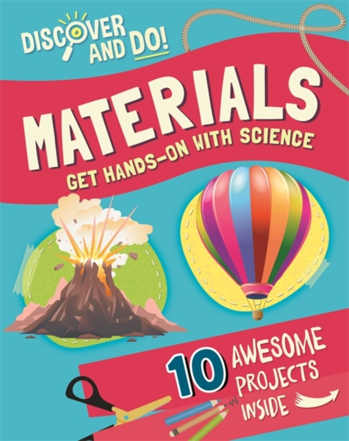 Discover and Do: Materials