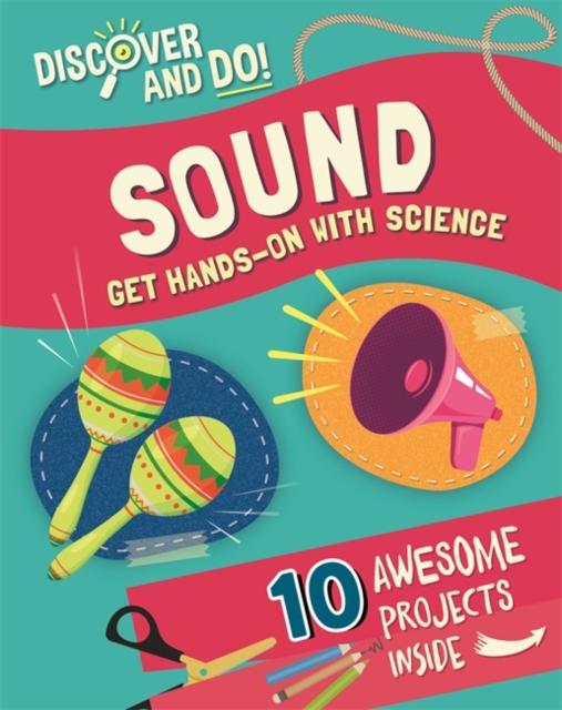 Discover and Do: Sound