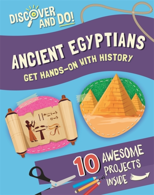 Discover and Do: Ancient Egyptians