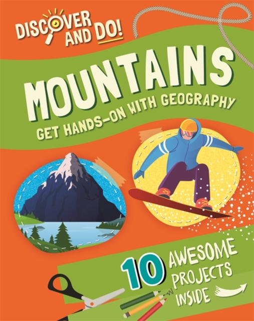 Discover and Do: Mountains