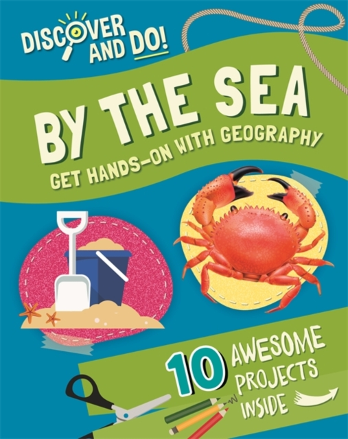 Discover and Do: By the Sea