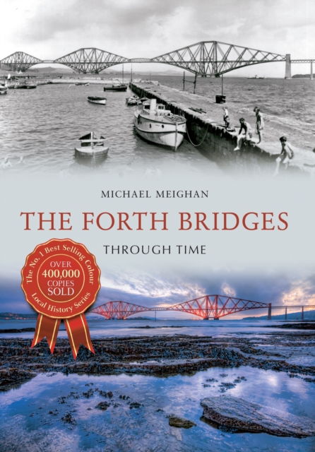 Forth Bridges Through Time
