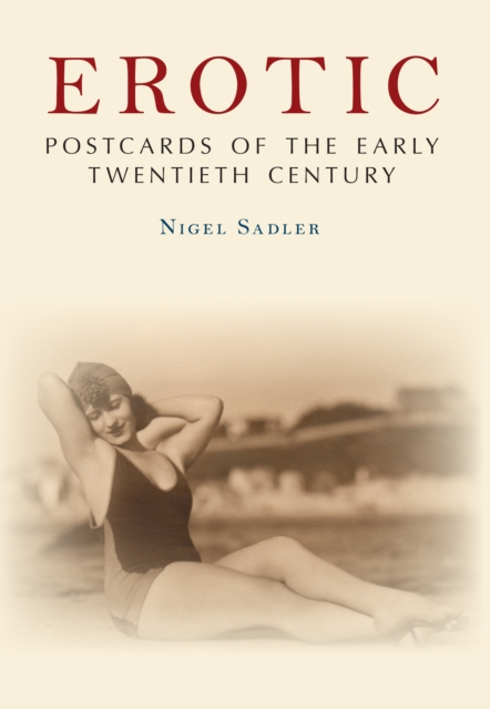 Erotic Postcards of the Early Twentieth Century