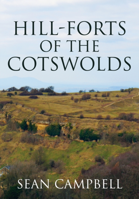 Hill-Forts of the Cotswolds