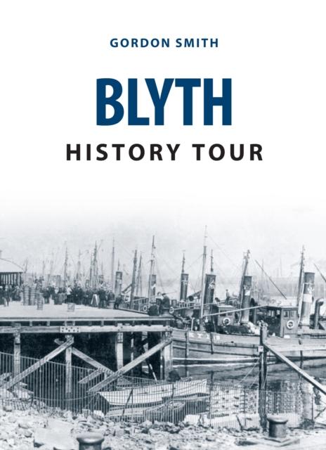 Blyth History Tour