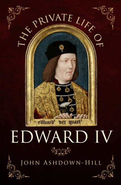 Private Life of Edward IV