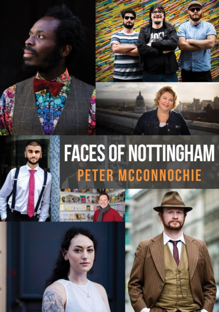 Faces of Nottingham