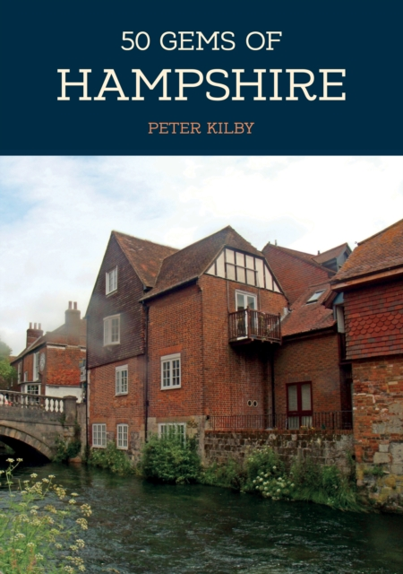 50 Gems of Hampshire