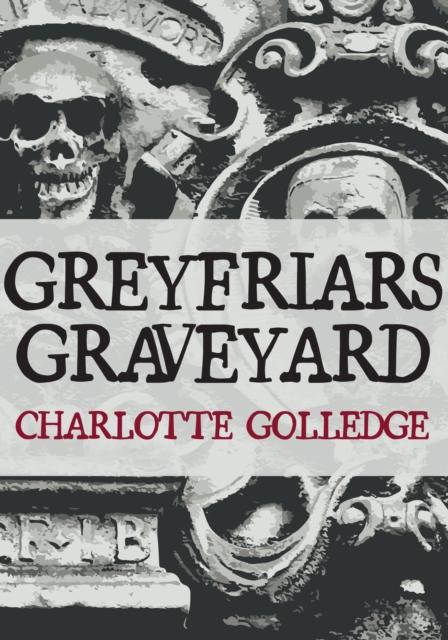 Greyfriars Graveyard