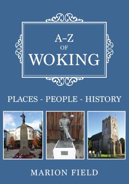 A-Z of Woking