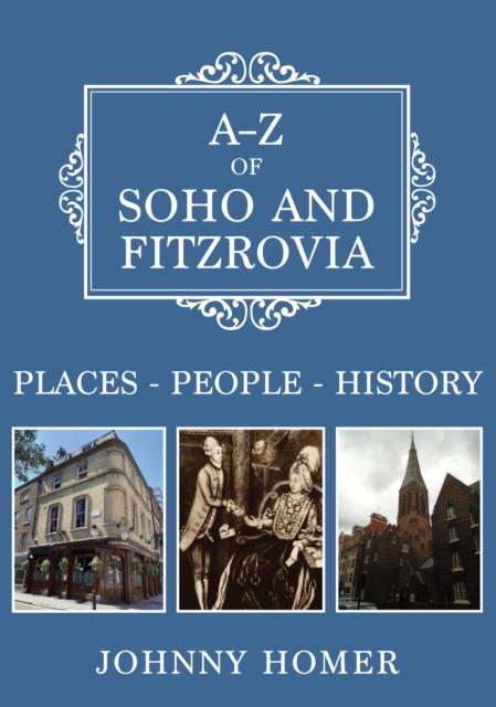 A-Z of Soho and Fitzrovia